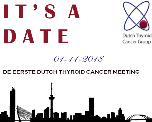 Eerste meeting en lancering 'Dutch Thyroid Cancer Group'